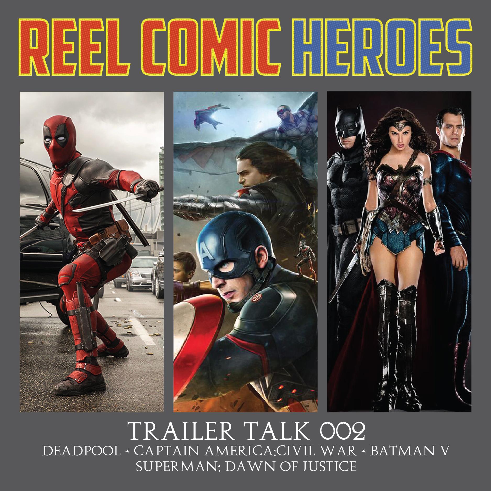 Artwork for Reel Comic Heroes - Trailer Talk 002