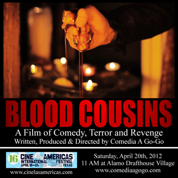 Blood Cousins in the 16th Annual Cine Las Americas International Film Festival