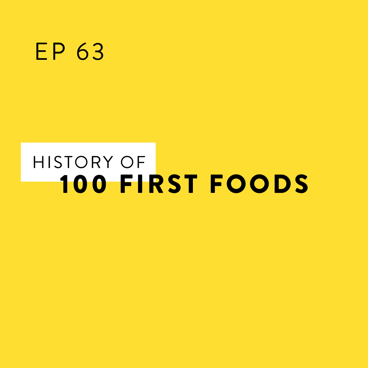 A History of the 100 First Foods Approach to Baby-Led Weaning