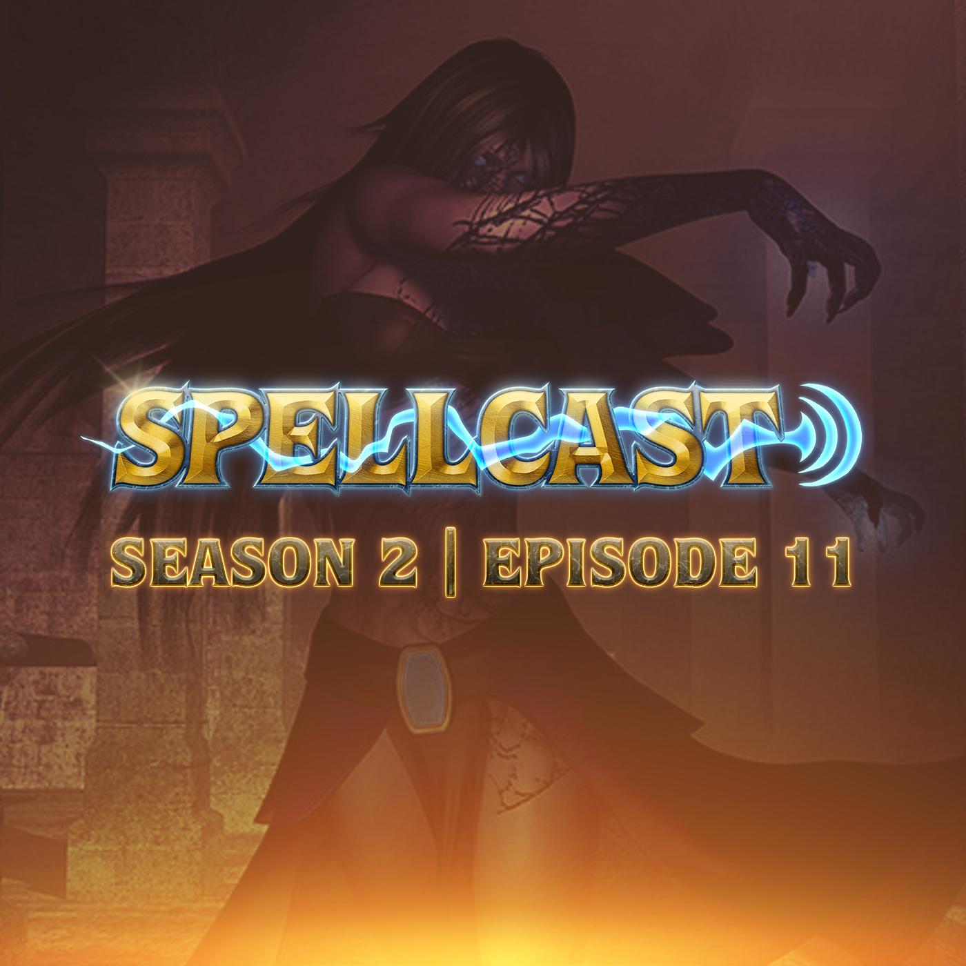 Spellcast 7-9-15