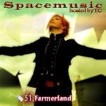 Spacemusic #51 Farmerland