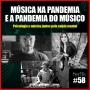 Artwork for SerifaCast #58 A música na pandemia e a pandemia do músico