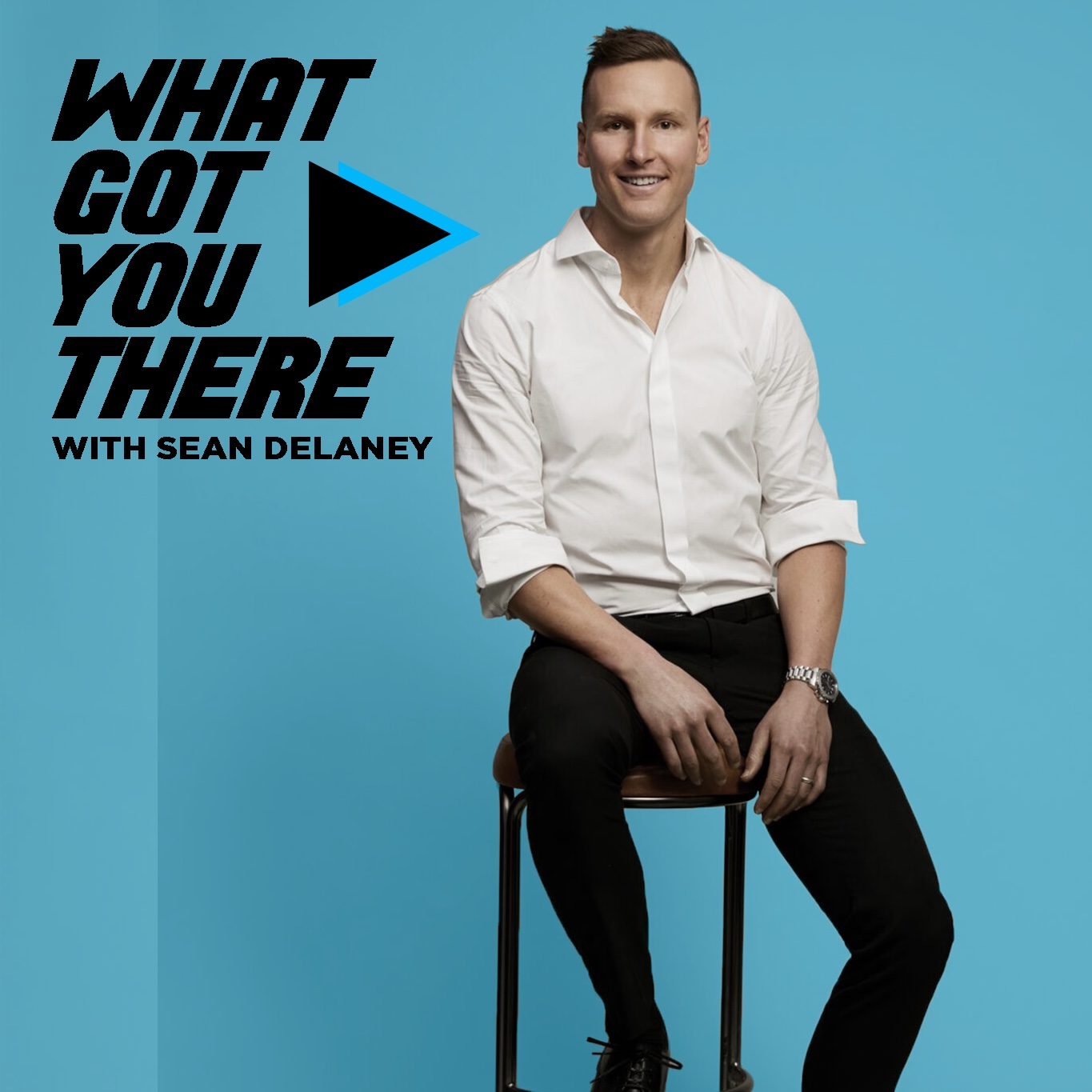 What Got You There with Sean DeLaney show art