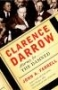 Artwork for Clarence Darrow, Attorney for the Damned by John A. Farrell
