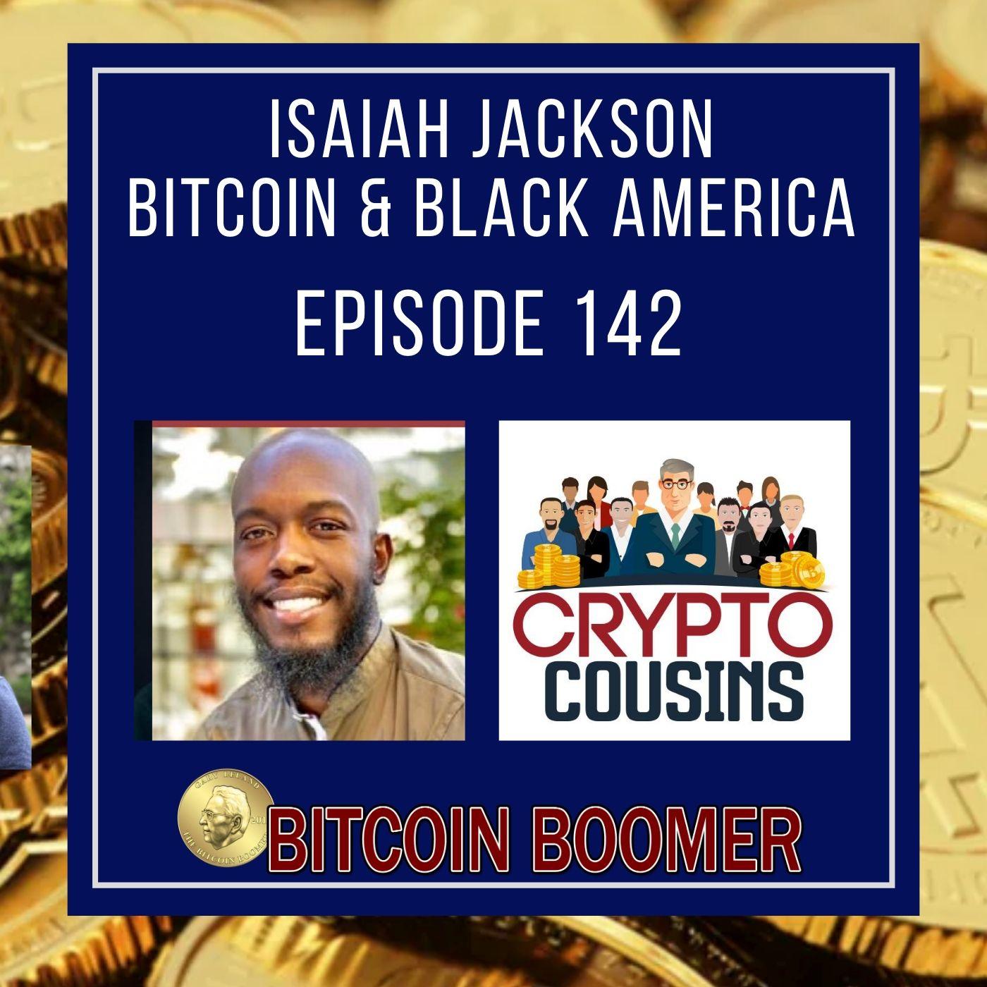 Isaiah Jackson -  Bitcoin and Black America