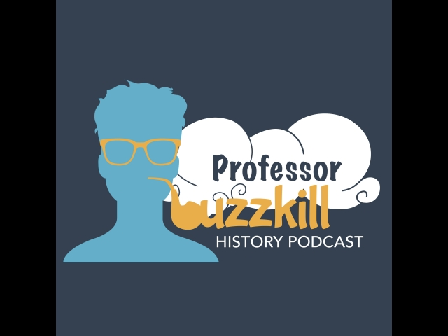"Professor Buzzkill History Podcast: #328 - Woman Crush Wednesday: ""First"" Woman to Cast a Vote"