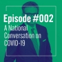 Artwork for A National Conversation on COVID-19 with Goldy Hyder, President & CEO of the Business Council of Canada