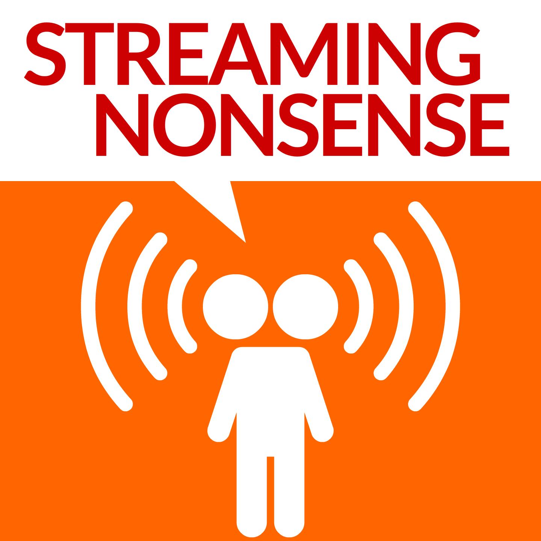 Streaming Nonsense Podcast show art