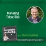 Artwork for Managing Talent Risk with Steve Trautman