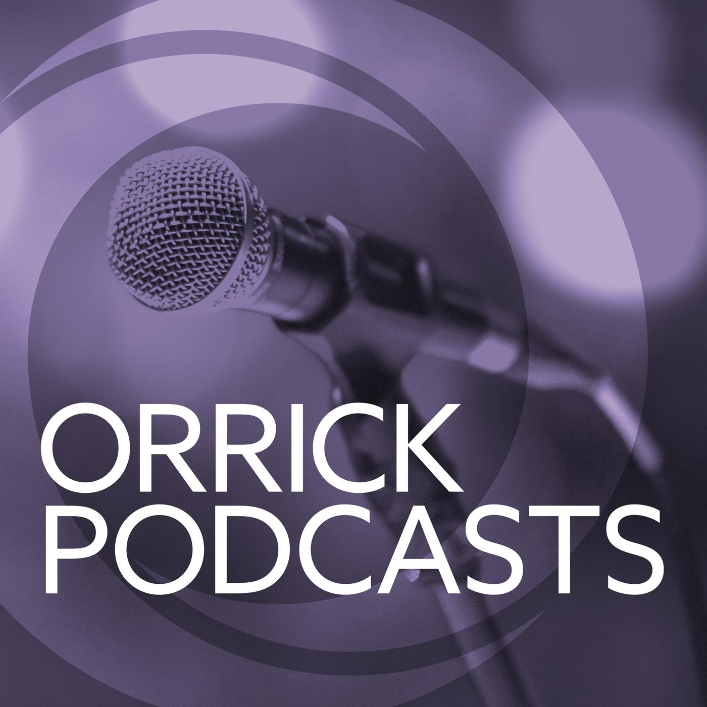 Orrick Podcasts show art
