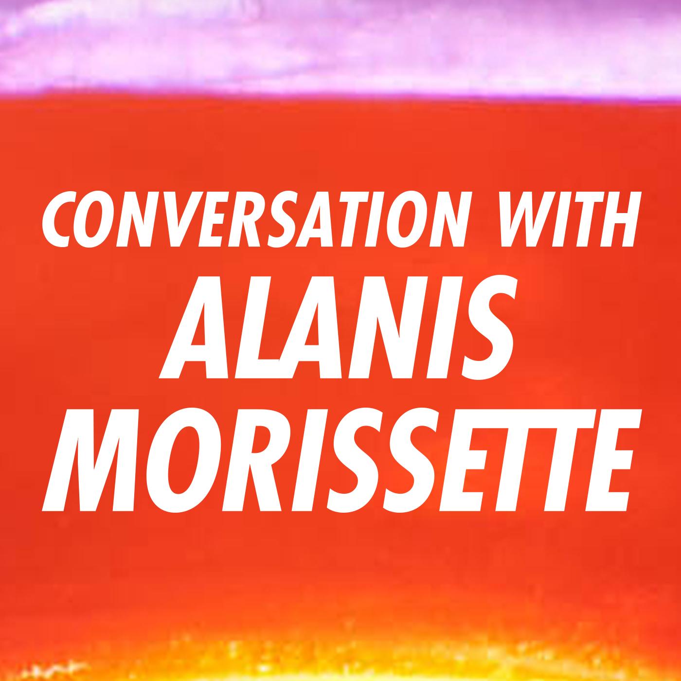 Conversation With Alanis Morissette show art