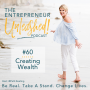 Artwork for Ep. 60 Unleash Your Mind: Attracting Wealth
