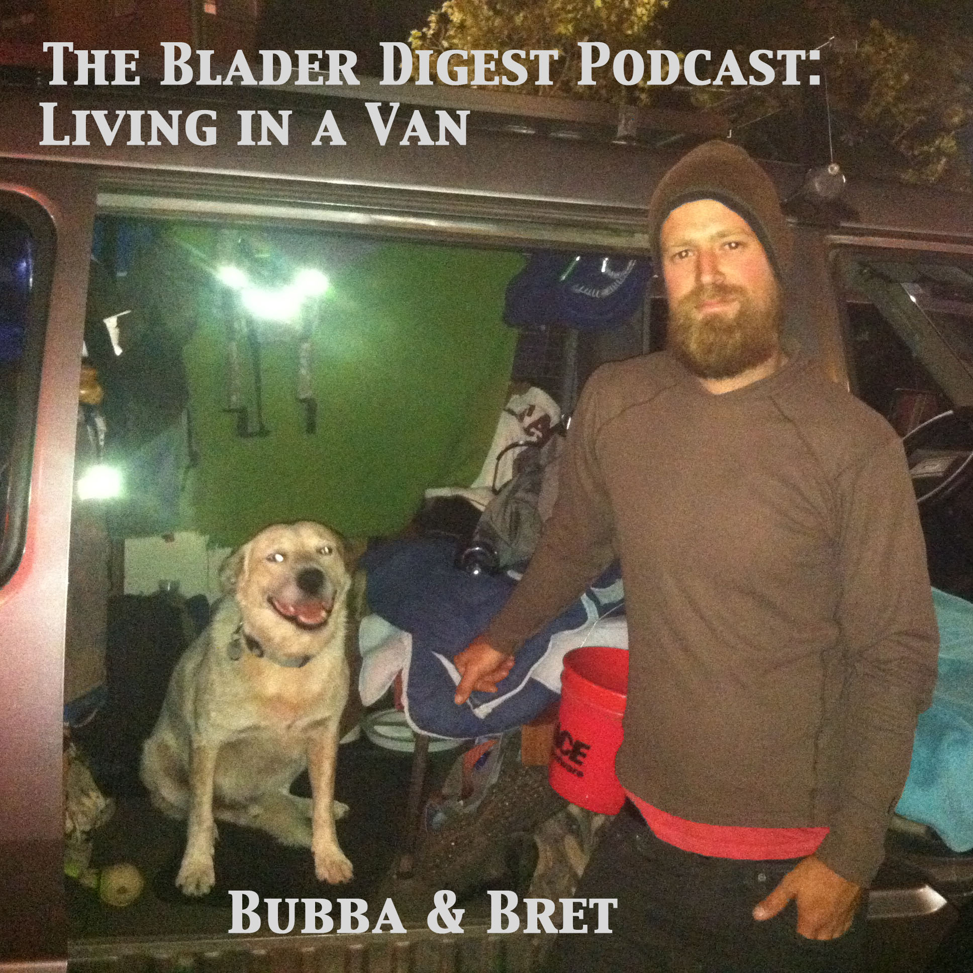 #03: Living in a Van with Bret Easthouse