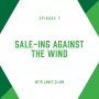 Artwork for EP7:  Sale-ing Against the Wind