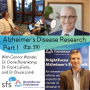Artwork for Ep. 39: Alzheimer's Disease Research Part I with Drs. Diane Bovenkamp, Frank LaFerla, and Bruce Lamb