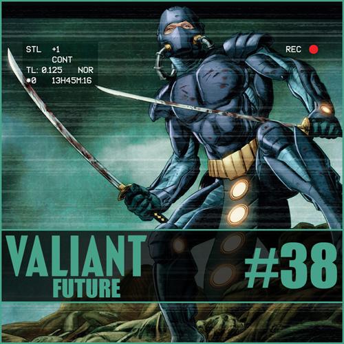 Cultural Wormhole Presents: Valiant Future Episode 38