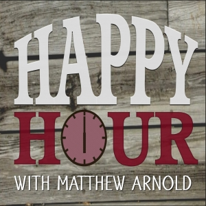 Happy Hour with Matthew Arnold