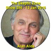 The Skeptic Zone #386 - 13.March.2016