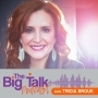 Artwork for How To Leverage Your Big Talk -  Jamie Broderick