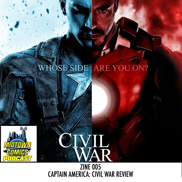 Midtown Comics Podcast ZINE 005 Captain America Civil War Review