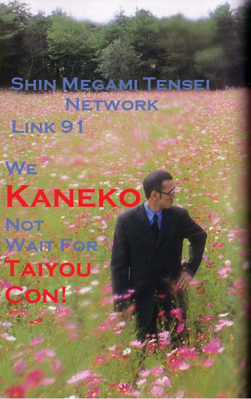 Link 91-We Kaneko Not Wait For Taiyou Con!