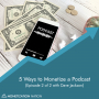 Artwork for 5 Ways to Monetize a Podcast