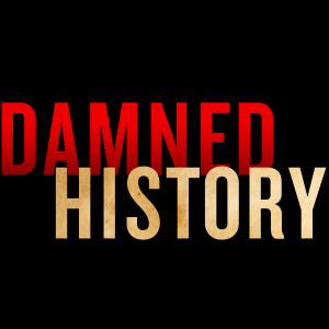 damned history podcast