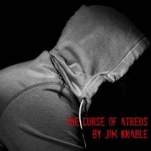 Episode 16 - The Curse of Atreus by Jim Knable Part 2
