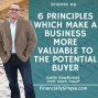 Artwork for 6 Principles which make a Business more valuable to the Potential Buyer