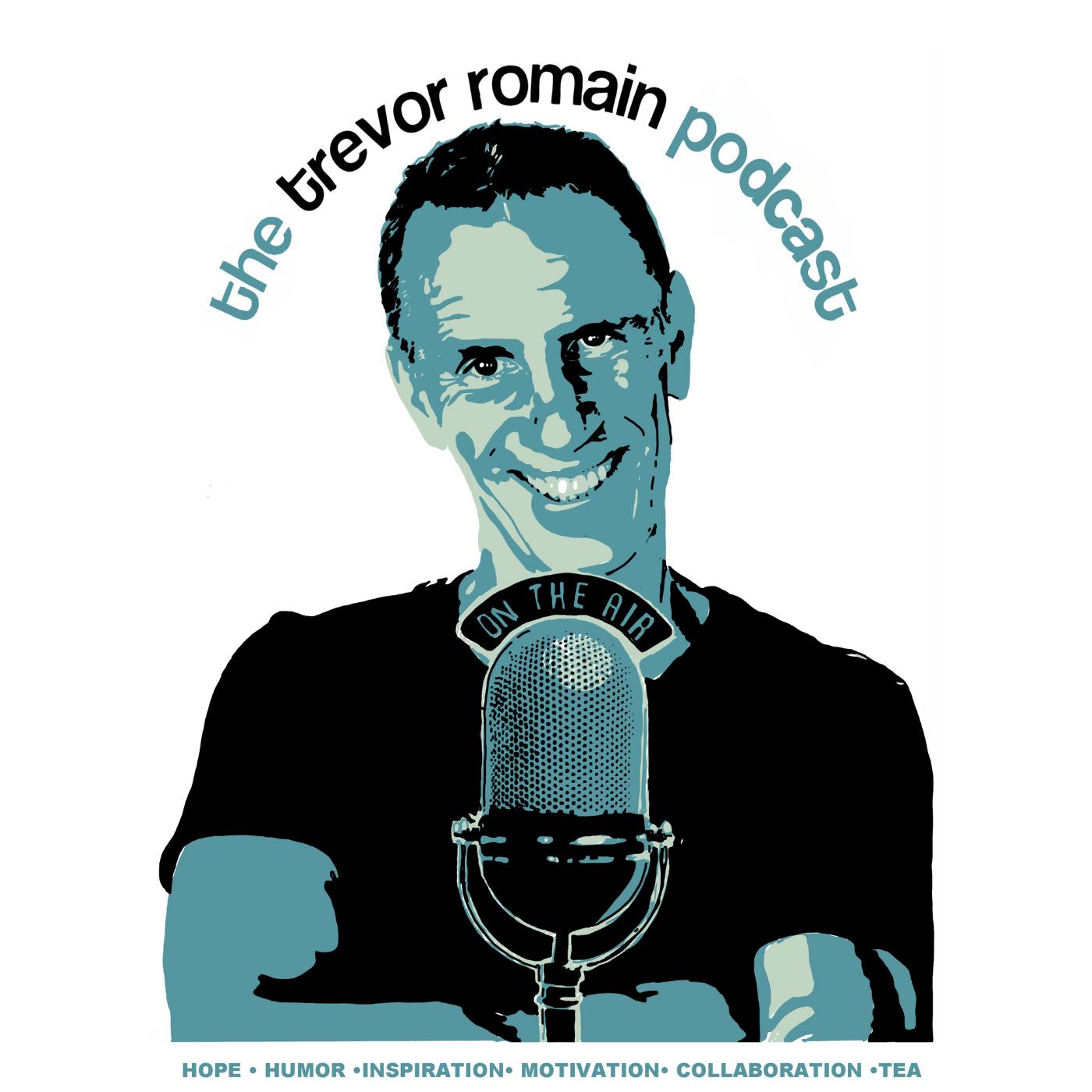 The Trevor Romain Podcast