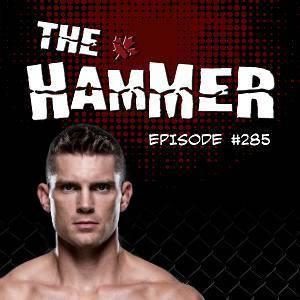 The Hammer MMA Radio - Episode 285