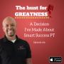 Artwork for Episode 189: A Decision I've Made About Smart Success PT