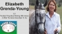 Artwork for 121: Elizabeth Grenda-Young - The Best Thing About Working With Horses Is What The Horse Gives Back To You