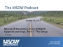 Artwork for MSDW Podcast: Microsoft Dynamics AX to 365 Upgrade Journeys, Episode 1 – The Setup