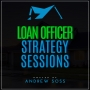 Artwork for Loan Officer Training & Advice From A $100M Producer, with Wally Elibiary, Ep #3