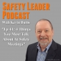 Artwork for Ep 41: 4 Things You Must Talk About At Safety Meetings