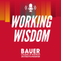 """Artwork for Working Wisdom: Episode 50: The Legacy of Charles T. """"Ted"""" Bauer"""