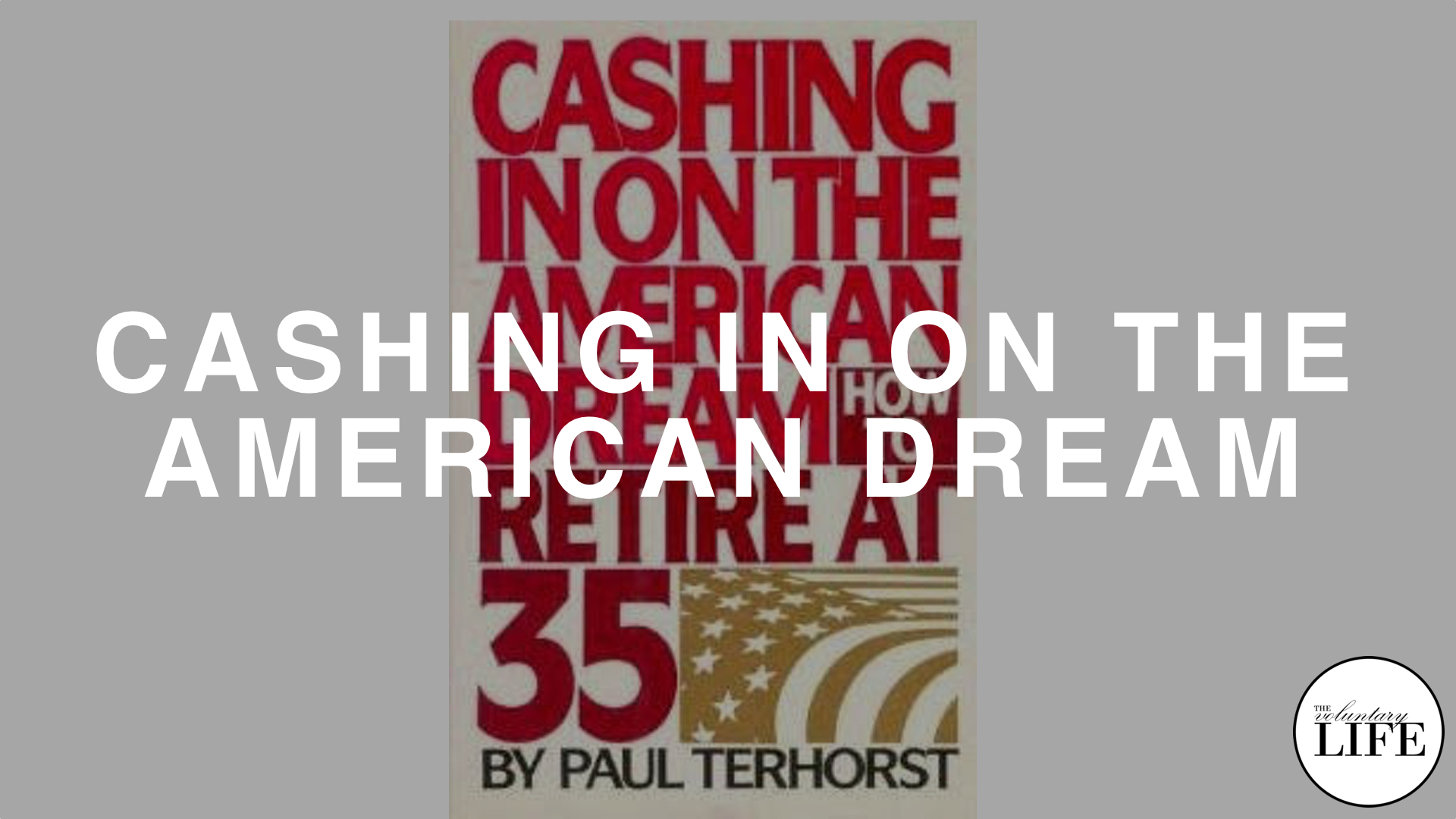 193 Cashing In On The American Dream By Paul Terhorst