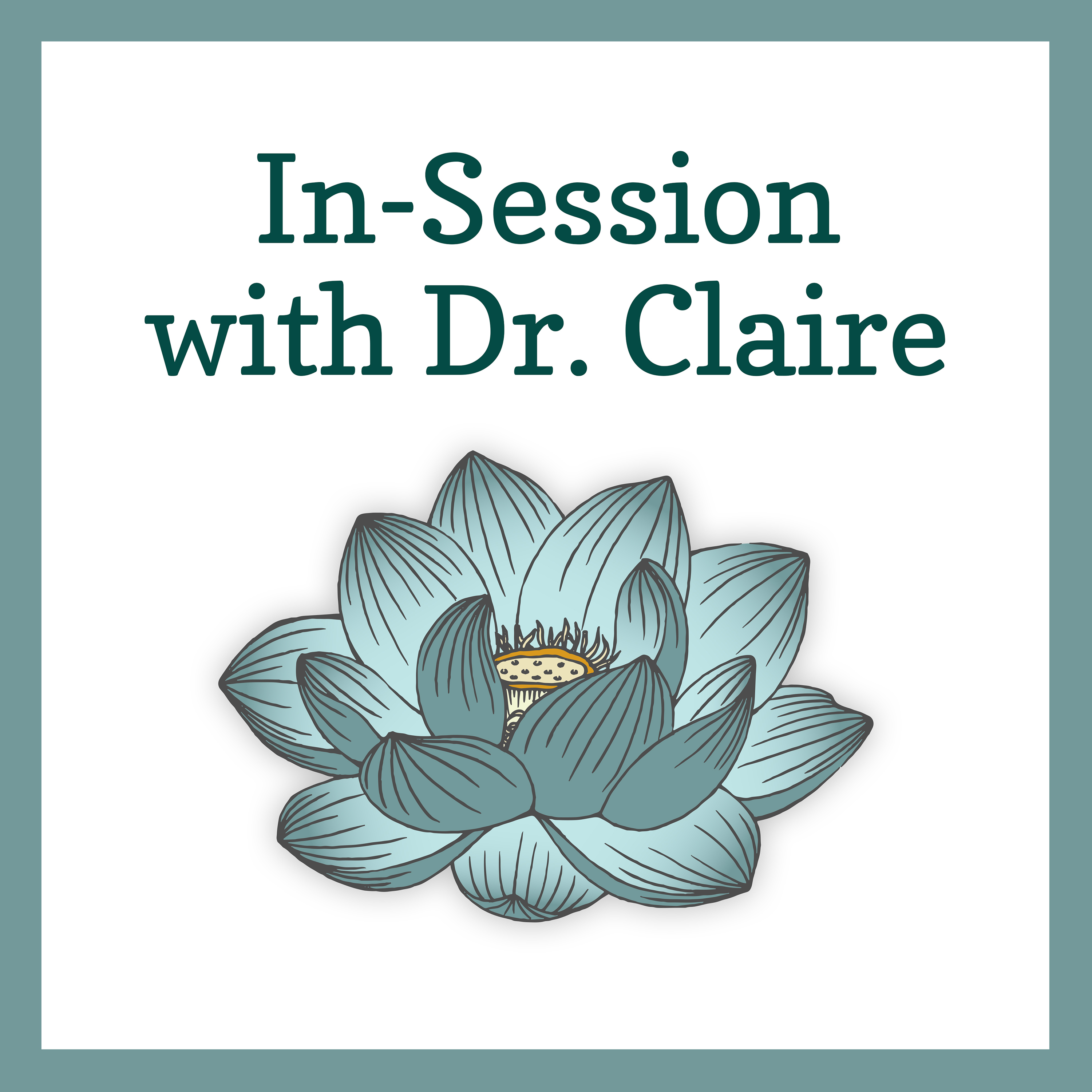 In-Session with Dr. Claire show art