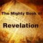 Artwork for 1 - The Mighty Book Of Revelation | El Poderoso Libro De Apocalipsis