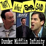 "Episode #29 -- ""Dunder Mifflin Infinity"" (10/4/07)"