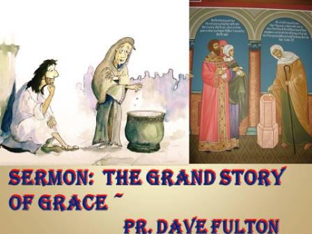 The Grand Story and the Gospel Story!
