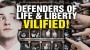 Artwork for Defenders of LIFE and LIBERTY are VILIFIED in our twisted society