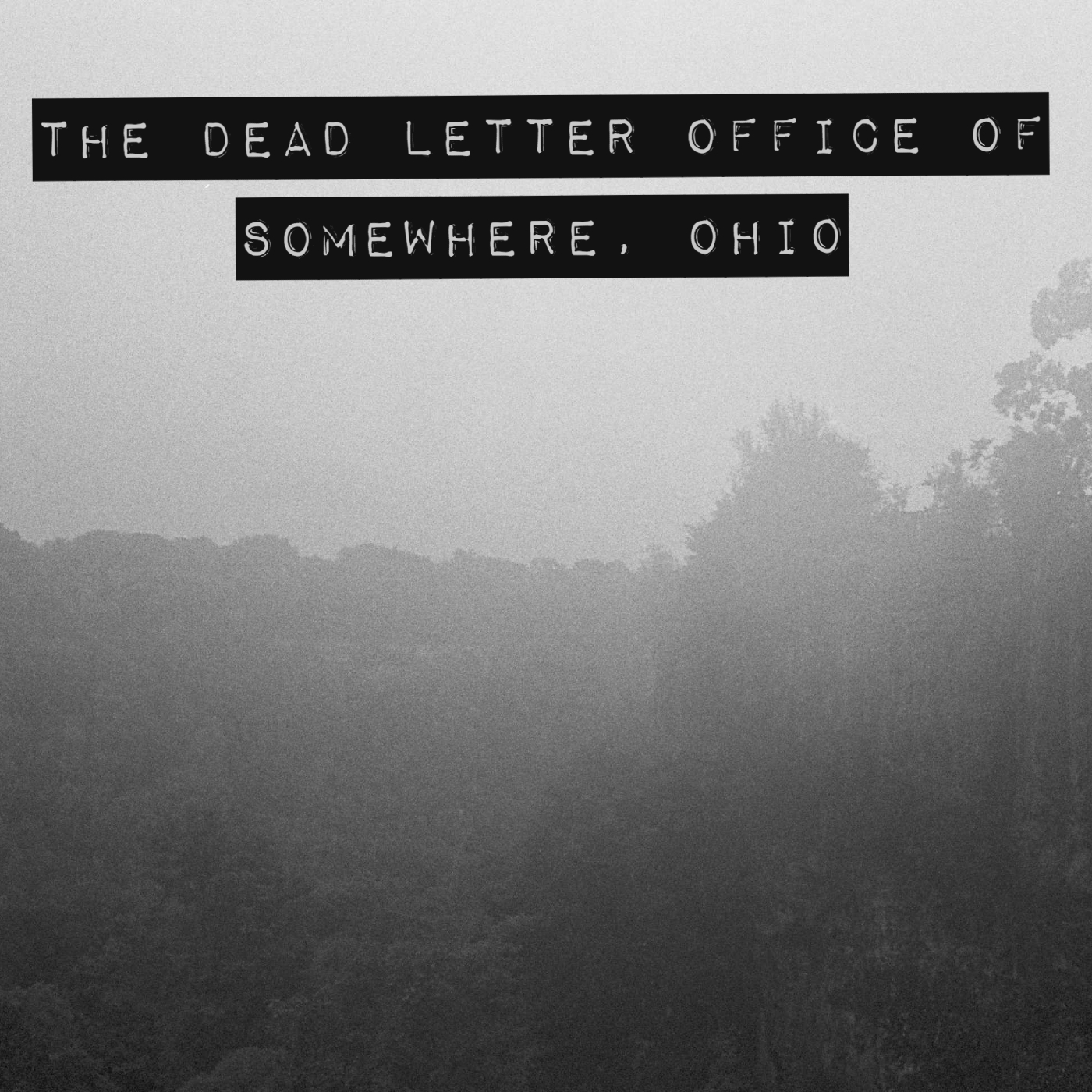 The Dead Letter Office of Somewhere, Ohio
