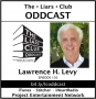 Artwork for The Liars Club Oddcast # 102 | Lawrence H. Levy,  Award-Winning TV Writer and Author