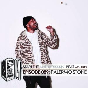 Start The Beat 089: PALERMO STONE