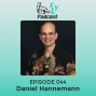 Artwork for EP044 - How to find and live your purpose in a super FLY-way with Daniel Hanneman