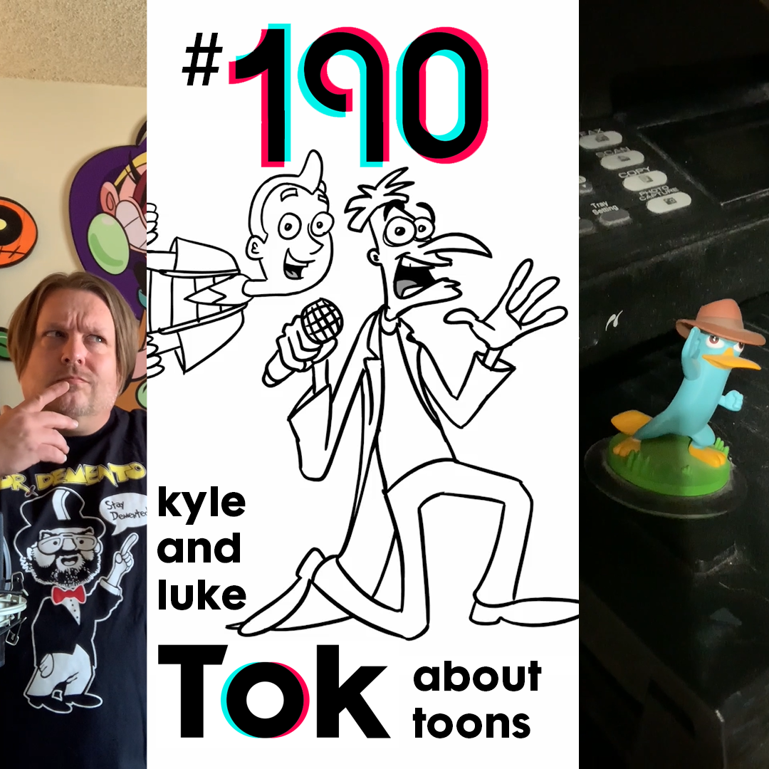 Kyle and Luke Talk About Toons #190: There's a Platypus Controlling Luke