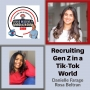 Artwork for Recruiting Gen Z in a Tik-Tok World
