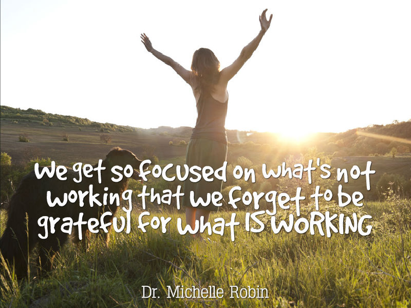 """The Transformational Power of Gratitude"" with Dr. Michelle Robin"